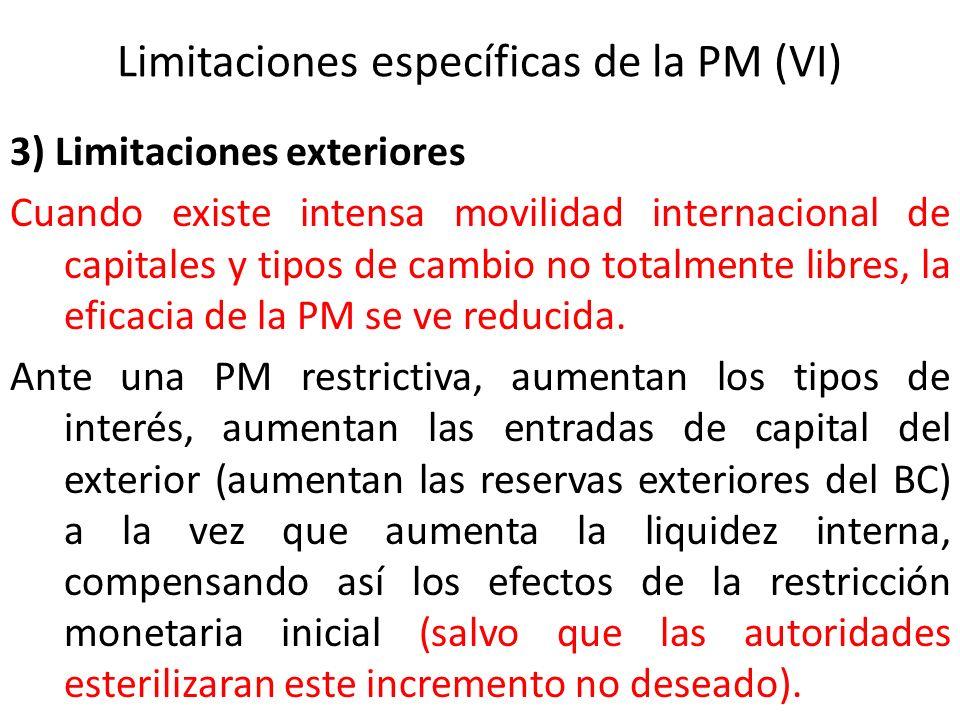 Limitaciones específicas de la PM (VI)
