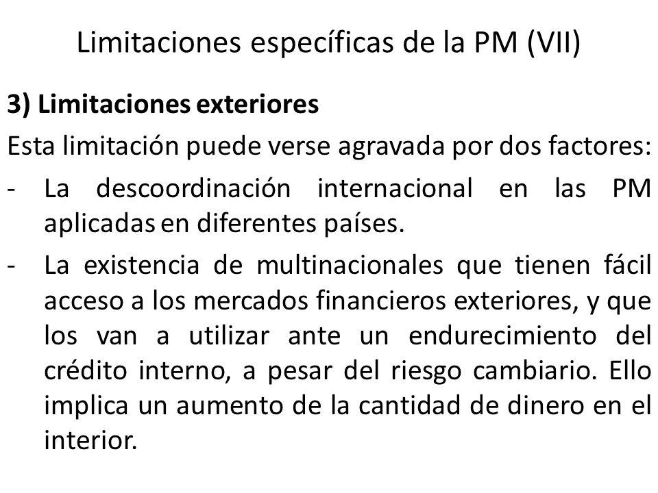 Limitaciones específicas de la PM (VII)