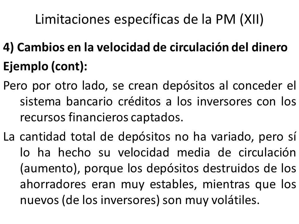 Limitaciones específicas de la PM (XII)