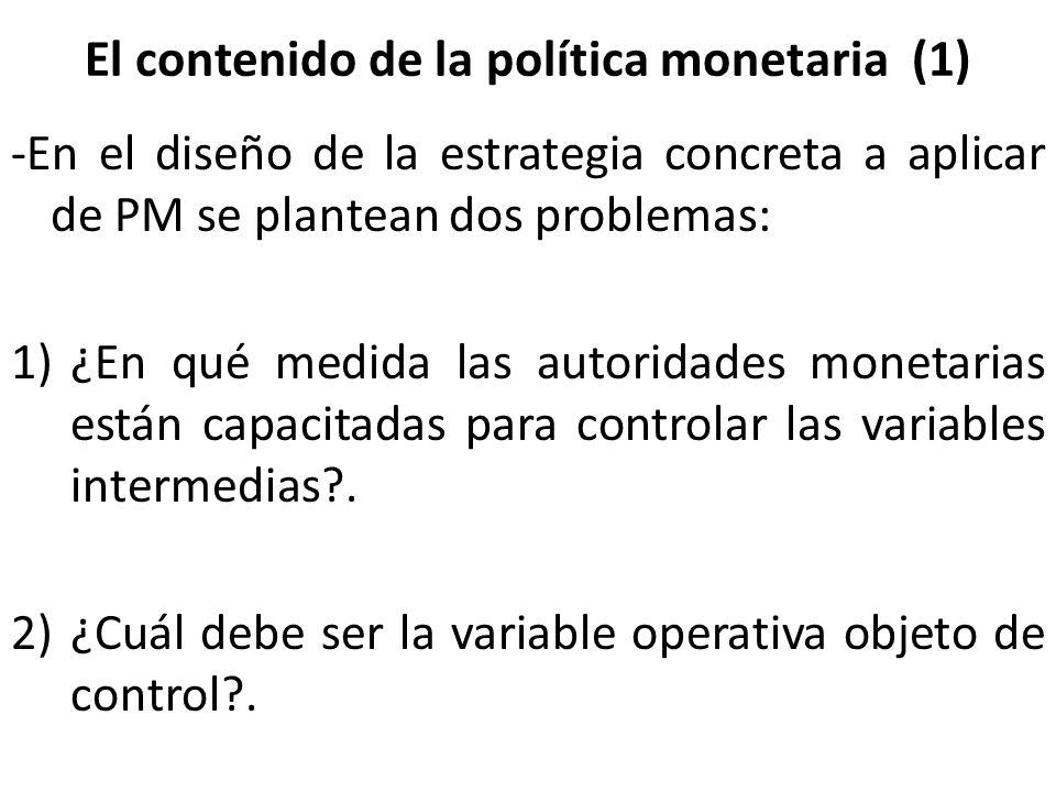 El contenido de la política monetaria (1)