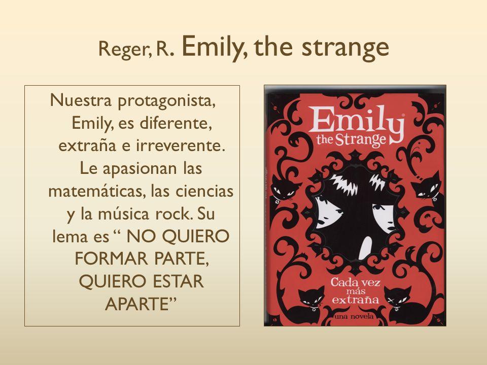 Reger, R. Emily, the strange