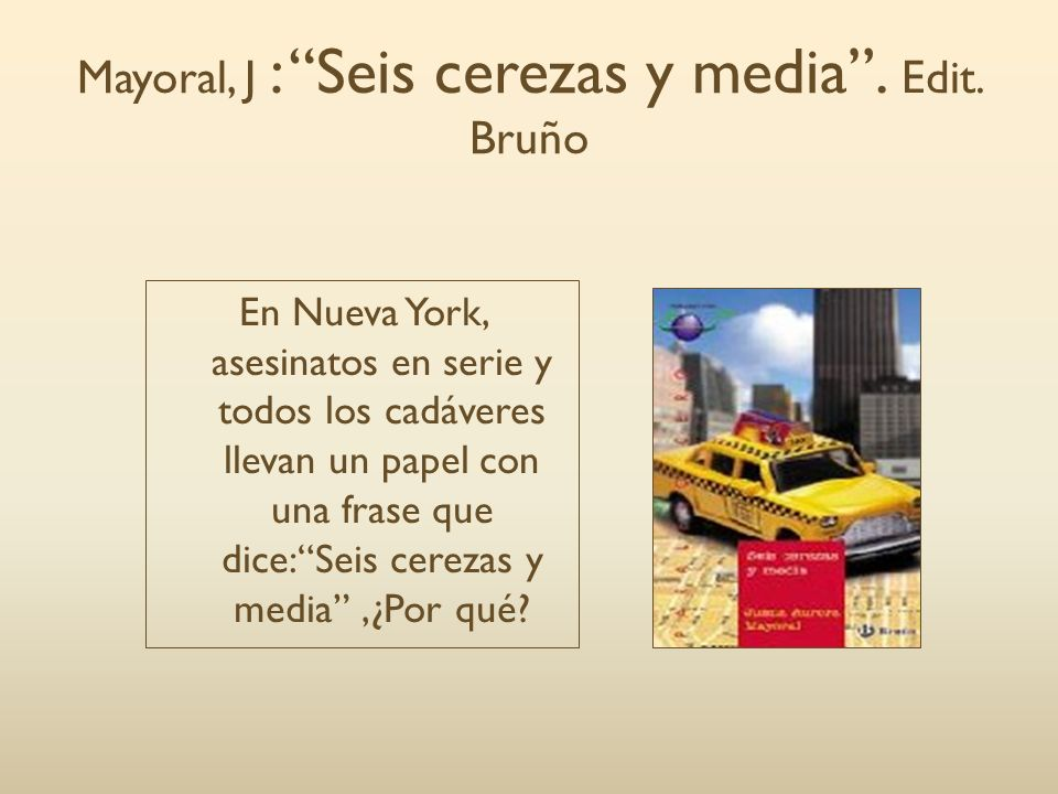 Mayoral, J : Seis cerezas y media . Edit. Bruño