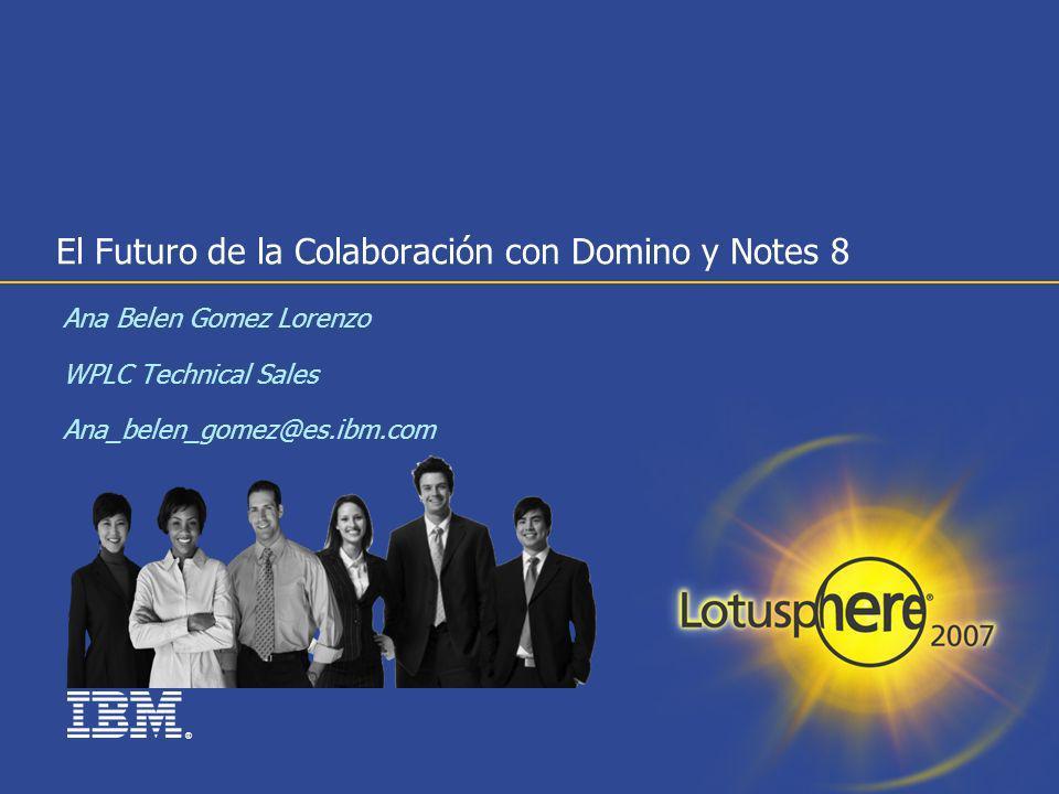 El Futuro de la Colaboración con Domino y Notes 8