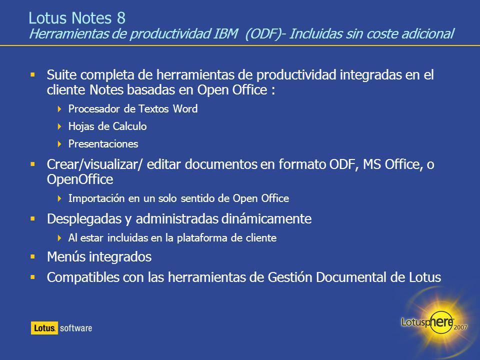 Lotus Notes 8 Herramientas de productividad IBM (ODF)- Incluidas sin coste adicional
