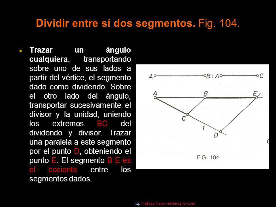 Dividir entre sí dos segmentos. Fig. 104.