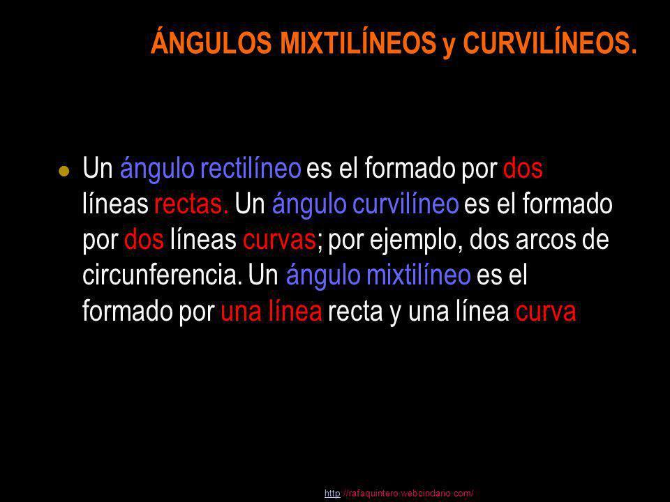 ÁNGULOS MIXTILÍNEOS y CURVILÍNEOS.