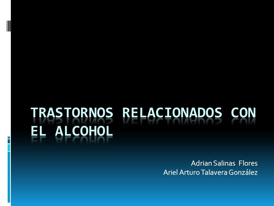 TRASTORNOS RELACIONADOS CON EL ALCOHOL