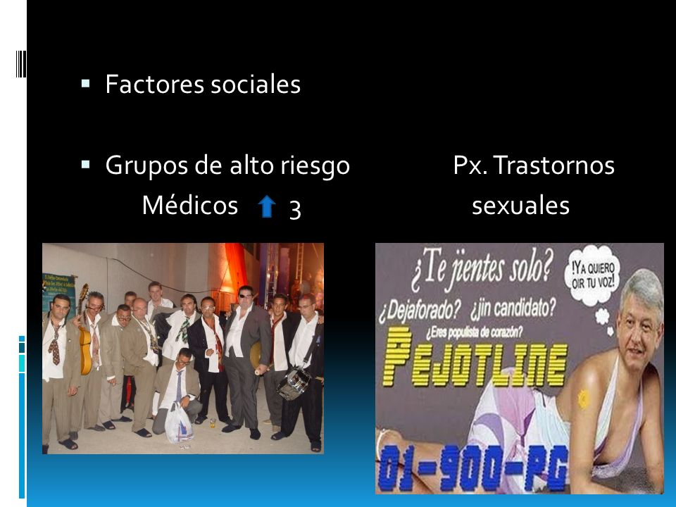 Factores socialesGrupos de alto riesgo Px.