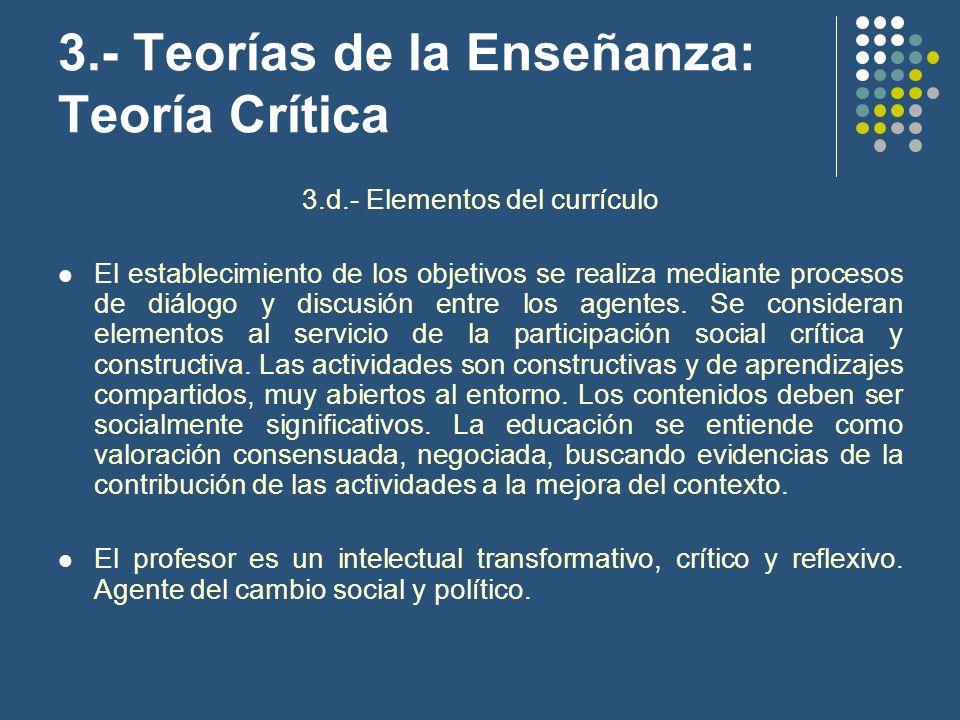 3.- Teorías de la Enseñanza: Teoría Crítica