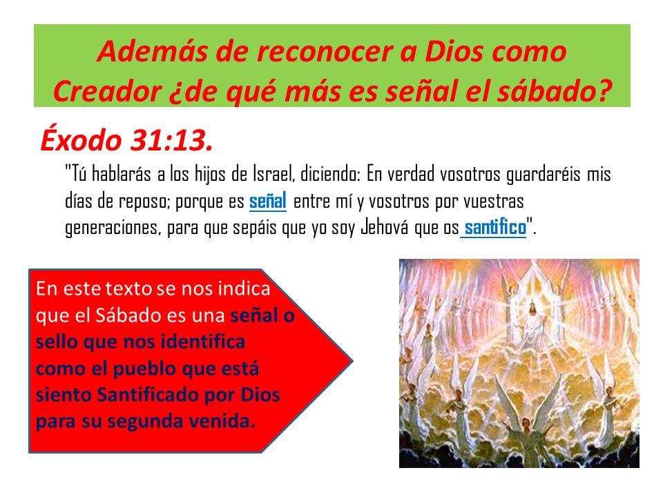 Además de reconocer a Dios como Creador ¿de qué más es señal el sábado