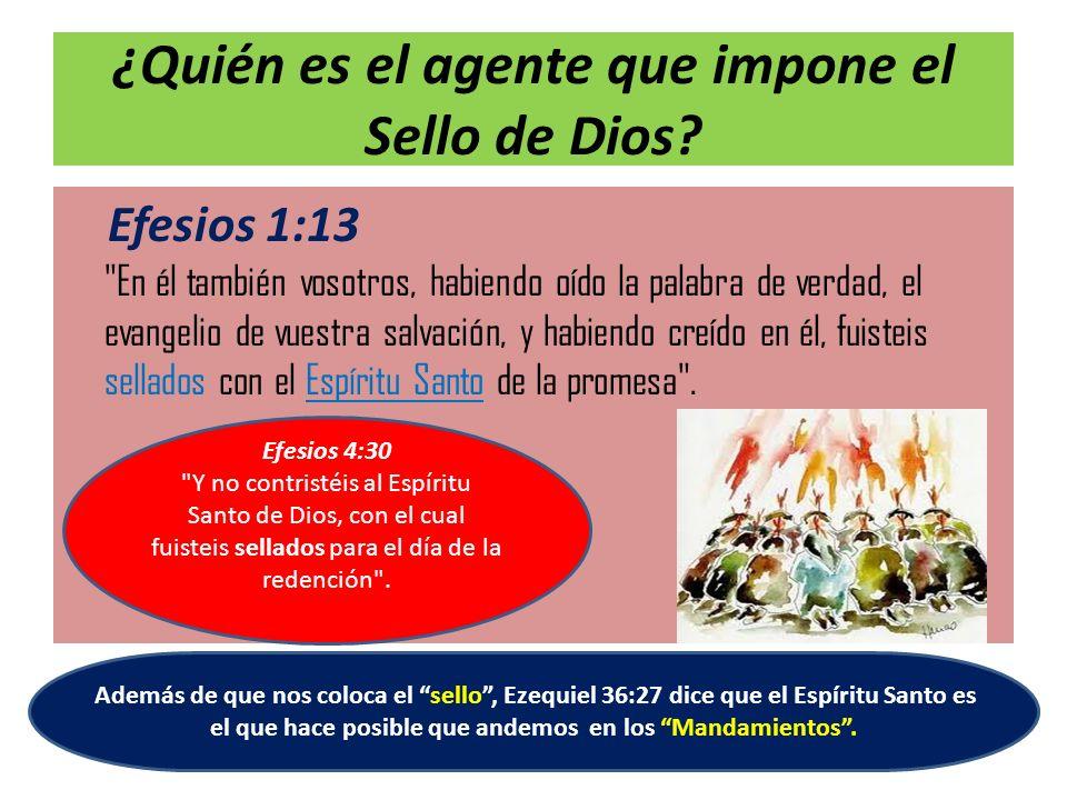 ¿Quién es el agente que impone el Sello de Dios