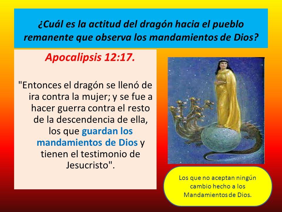 Los que no aceptan ningún cambio hecho a los Mandamientos de Dios.