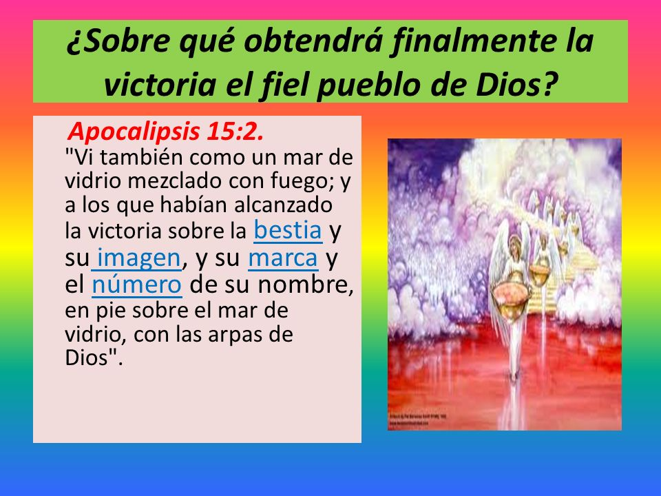 ¿Sobre qué obtendrá finalmente la victoria el fiel pueblo de Dios