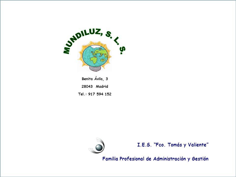 MUNDILUZ, S. L. S. I.E.S. Fco. Tomás y Valiente