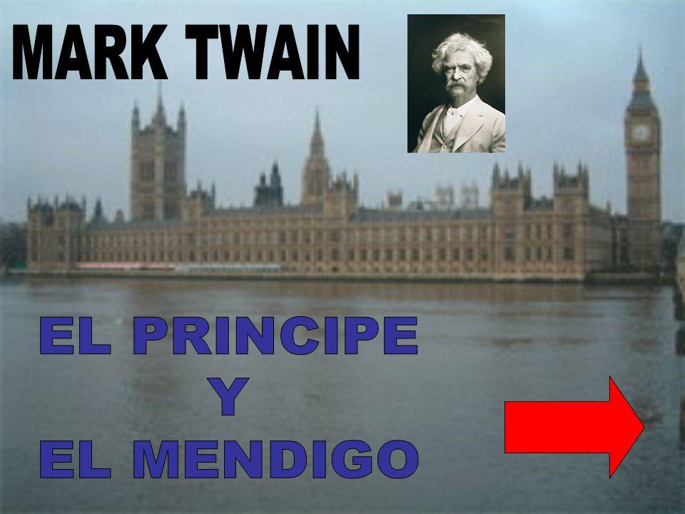 MARK TWAIN EL PRINCIPE Y EL MENDIGO