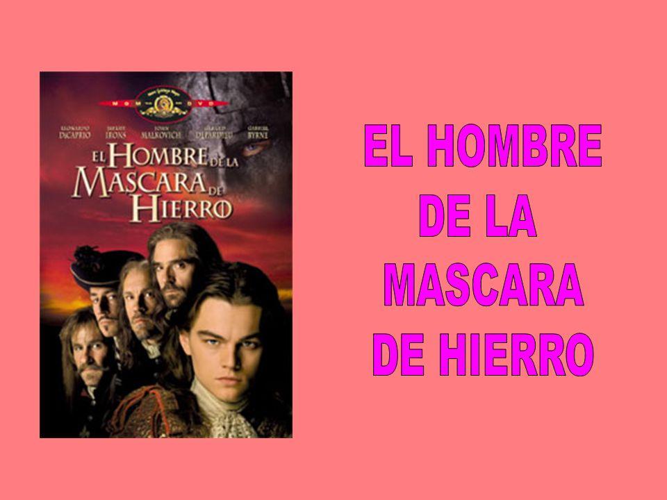EL HOMBRE DE LA MASCARA DE HIERRO