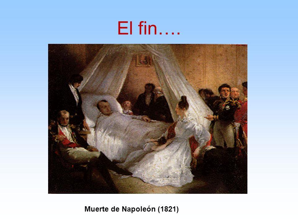 El fin…. Muerte de Napoleón (1821)