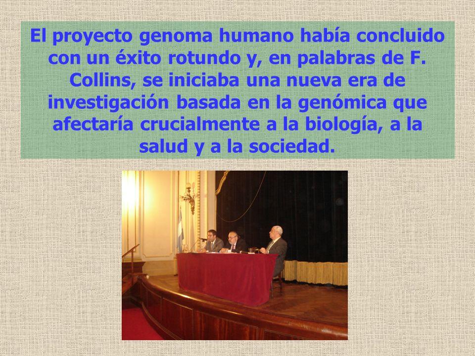 El proyecto genoma humano había concluido con un éxito rotundo y, en palabras de F.