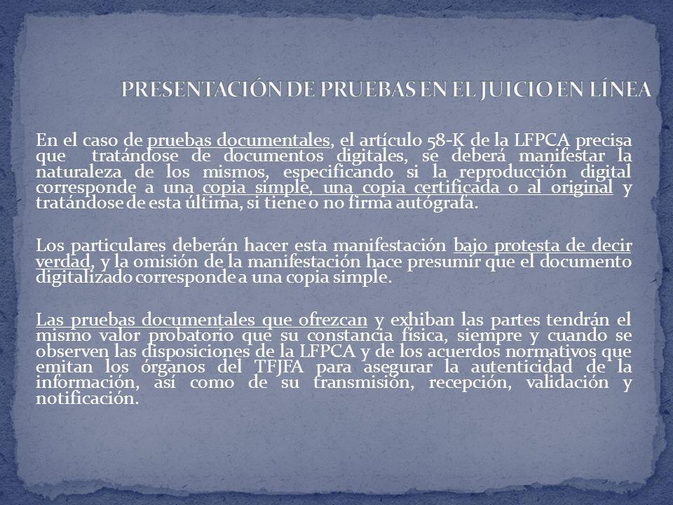 PRESENTACIÓN DE PRUEBAS EN EL JUICIO EN LÍNEA