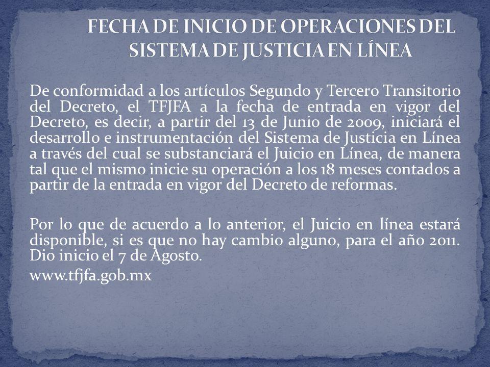FECHA DE INICIO DE OPERACIONES DEL SISTEMA DE JUSTICIA EN LÍNEA