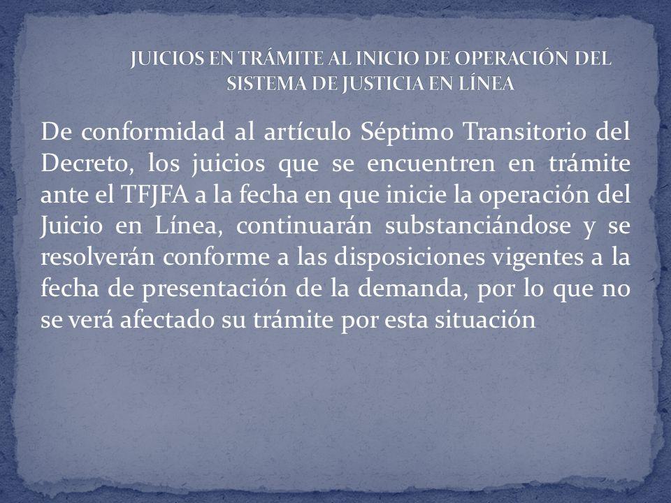 JUICIOS EN TRÁMITE AL INICIO DE OPERACIÓN DEL SISTEMA DE JUSTICIA EN LÍNEA