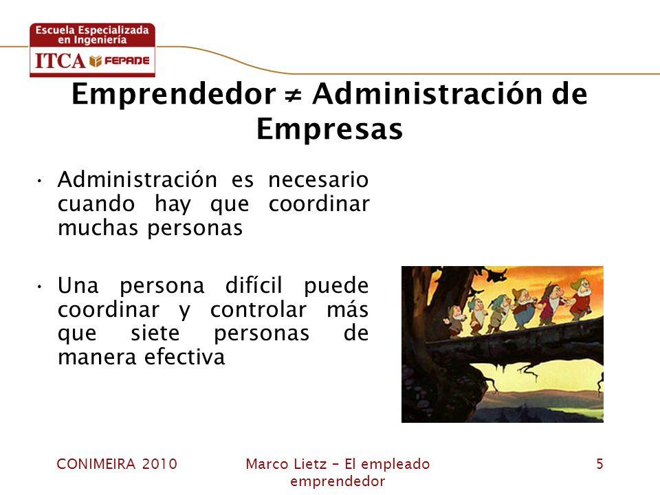 Emprendedor ≠ Administración de Empresas