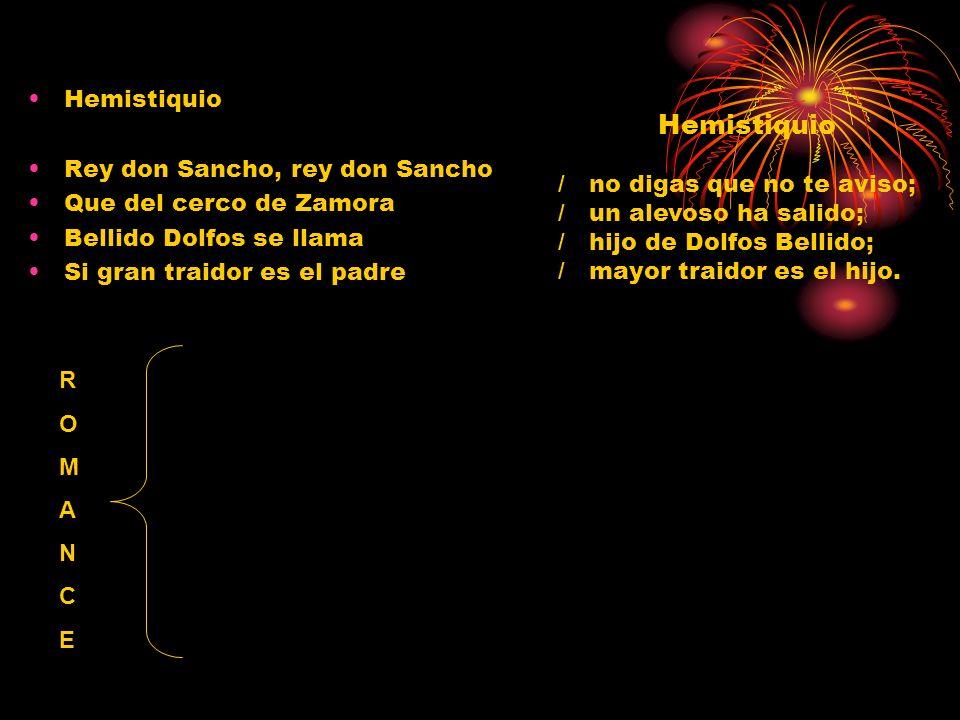 Hemistiquio Hemistiquio Rey don Sancho, rey don Sancho
