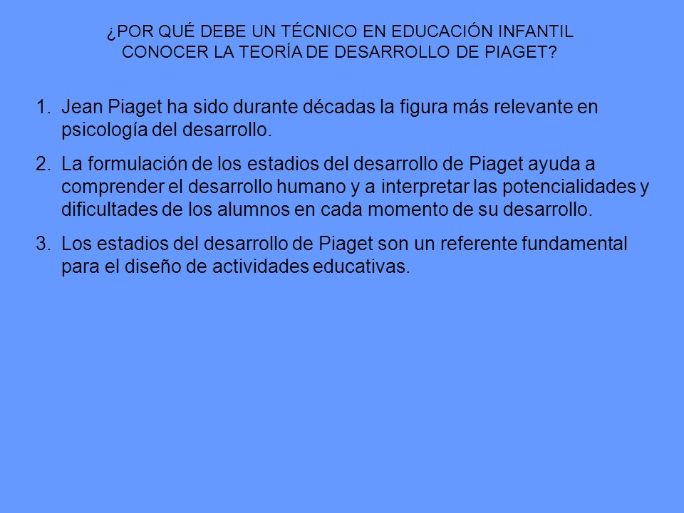 ¿POR QUÉ DEBE UN TÉCNICO EN EDUCACIÓN INFANTIL CONOCER LA TEORÍA DE DESARROLLO DE PIAGET