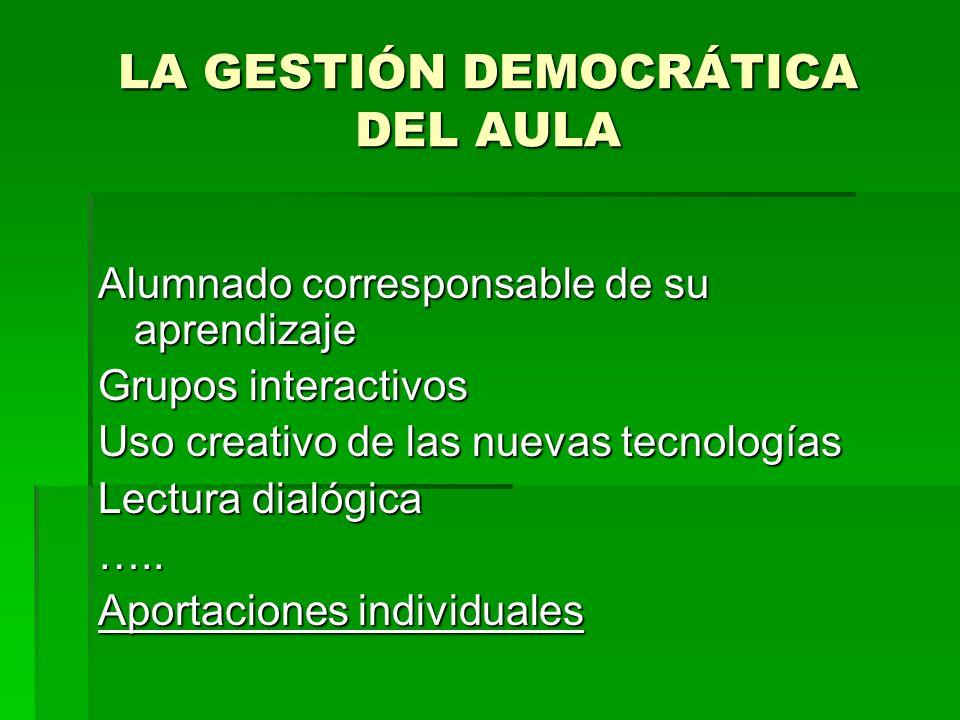 LA GESTIÓN DEMOCRÁTICA DEL AULA