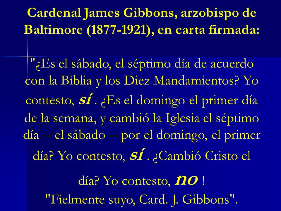 Fielmente suyo, Card. J. Gibbons .