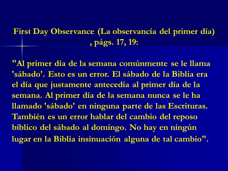 First Day Observance (La observancia del primer día) , págs. 17, 19: