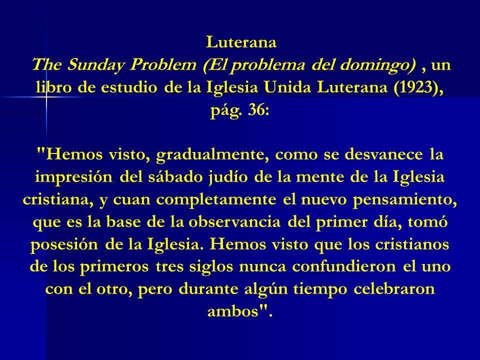 Luterana The Sunday Problem (El problema del domingo) , un libro de estudio de la Iglesia Unida Luterana (1923), pág. 36:
