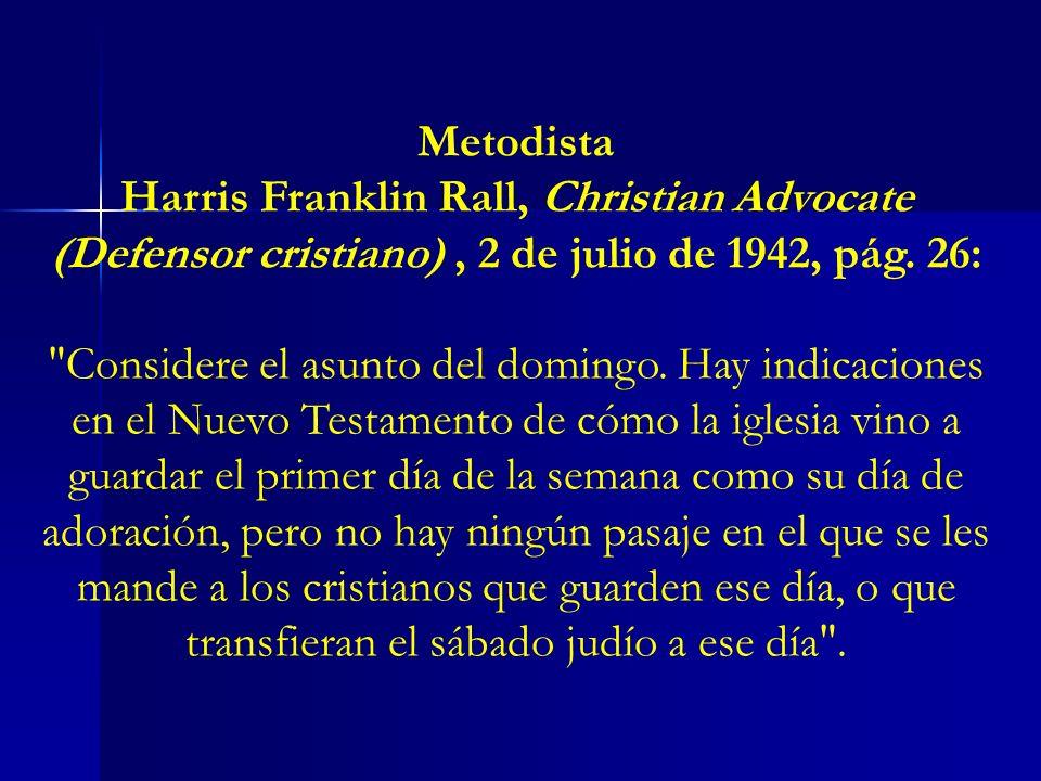 Metodista Harris Franklin Rall, Christian Advocate (Defensor cristiano) , 2 de julio de 1942, pág. 26: