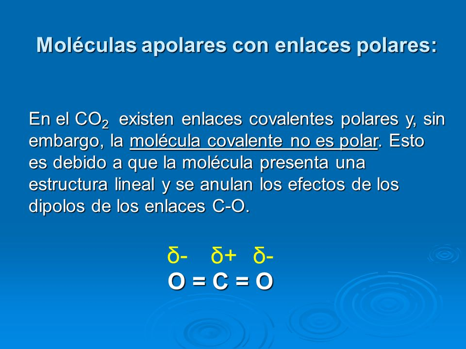 Moléculas apolares con enlaces polares: