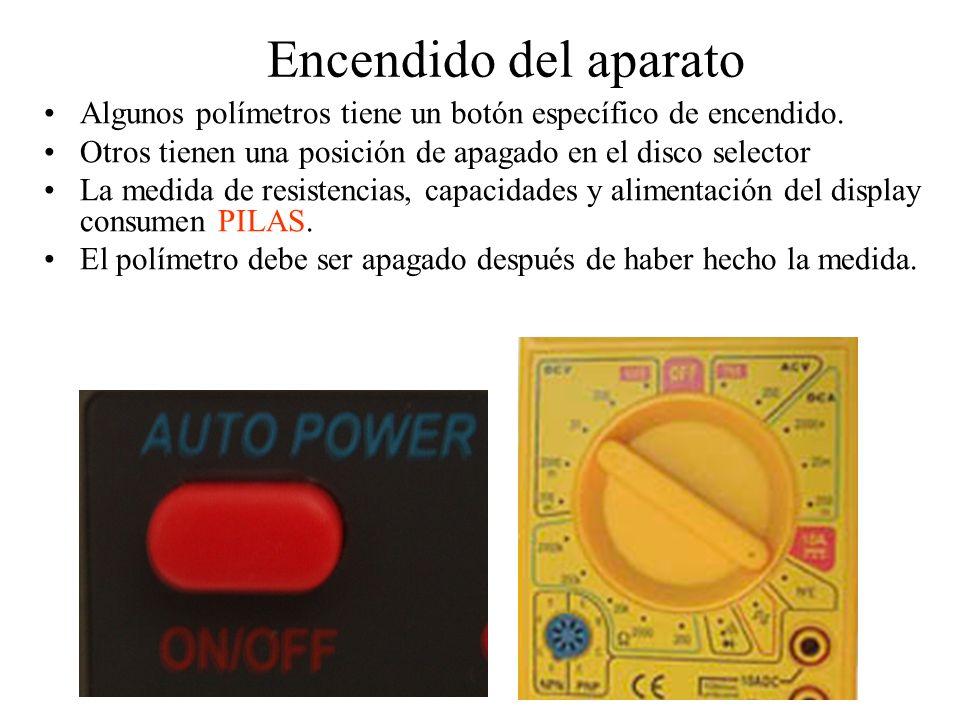 Encendido del aparato Algunos polímetros tiene un botón específico de encendido. Otros tienen una posición de apagado en el disco selector.