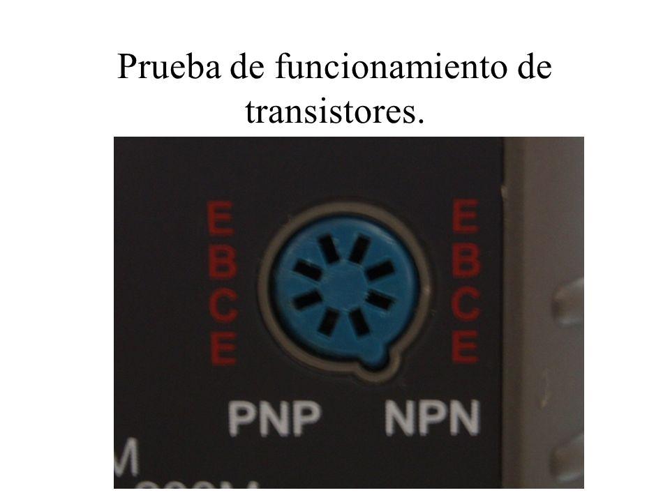 Prueba de funcionamiento de transistores.