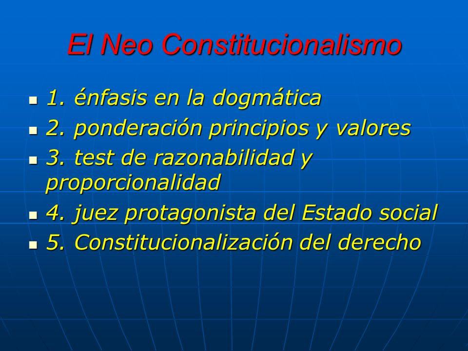 El Neo Constitucionalismo