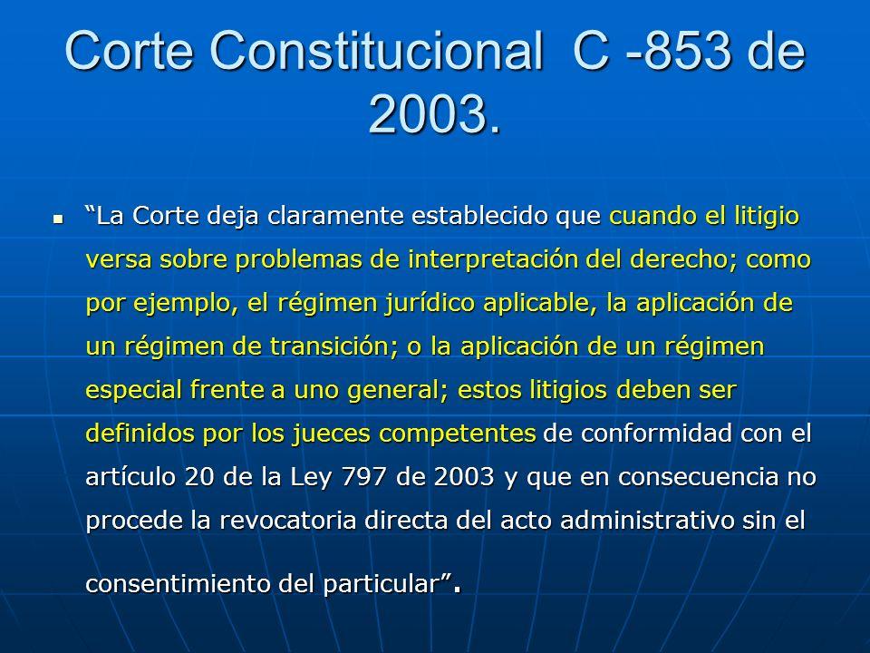 Corte Constitucional C -853 de 2003.