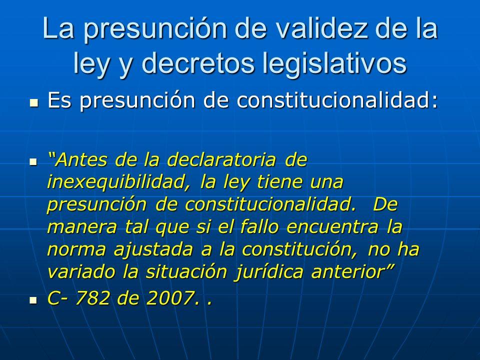 La presunción de validez de la ley y decretos legislativos