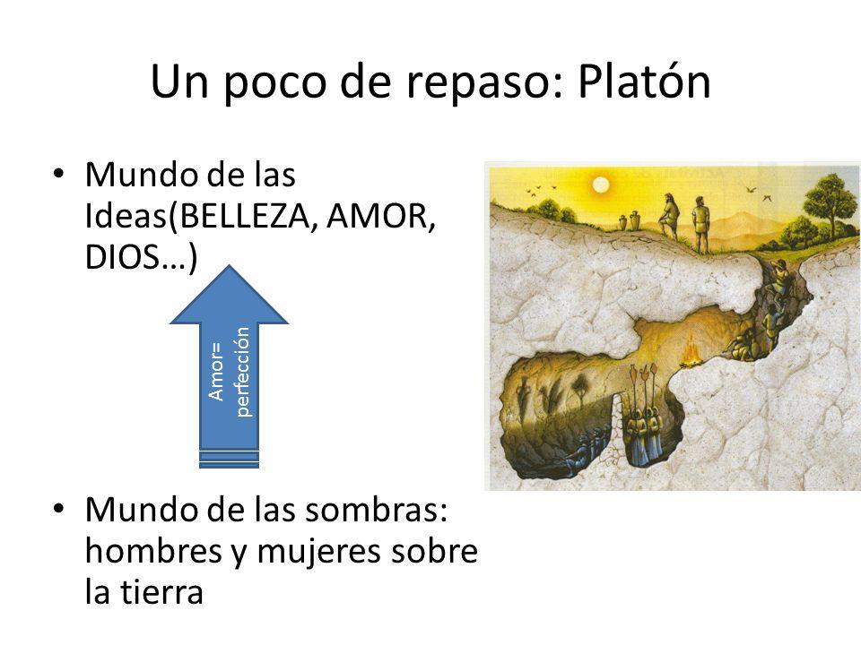 Un poco de repaso: Platón