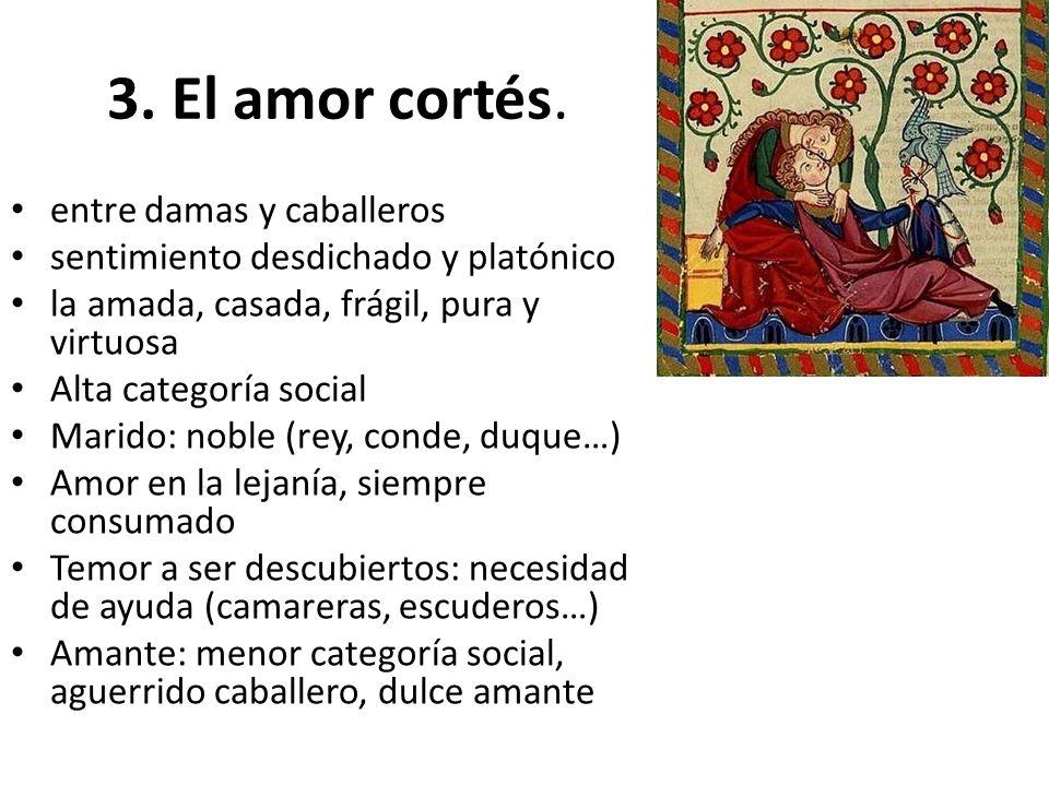 3. El amor cortés. entre damas y caballeros
