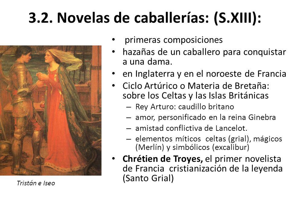3.2. Novelas de caballerías: (S.XIII):