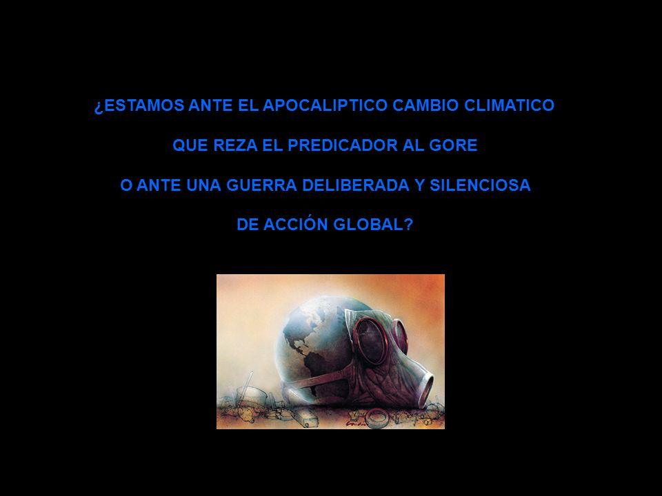 ¿ESTAMOS ANTE EL APOCALIPTICO CAMBIO CLIMATICO