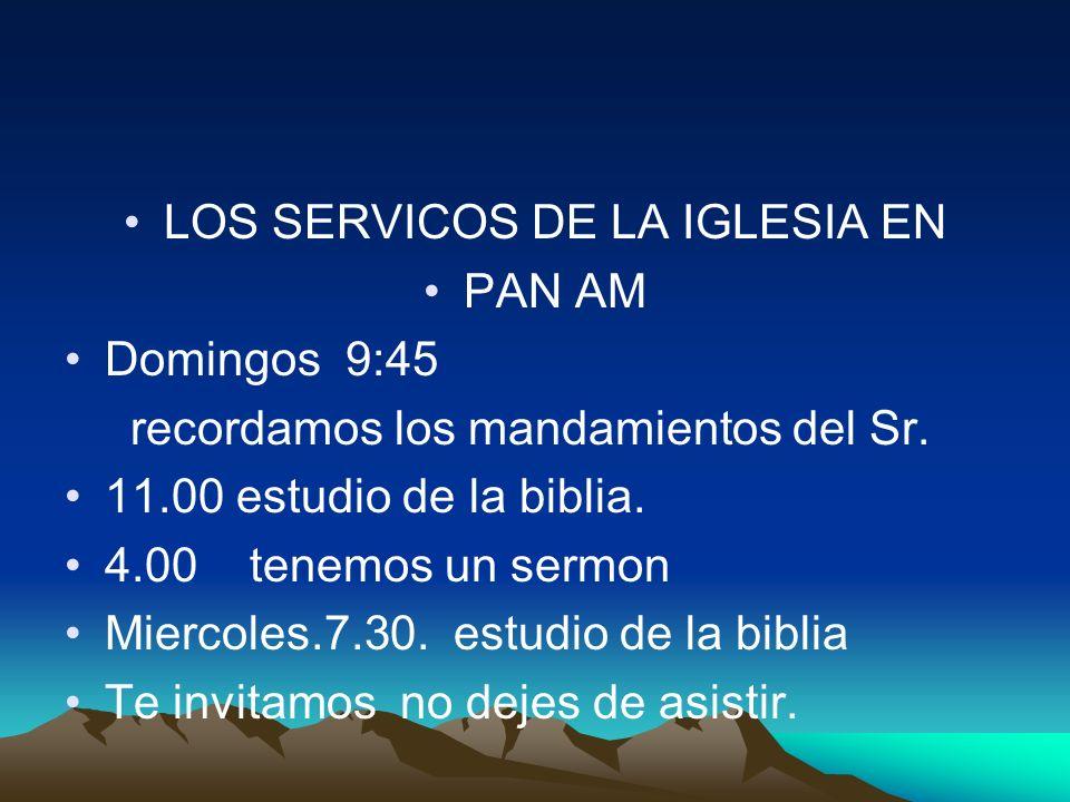 LOS SERVICOS DE LA IGLESIA EN