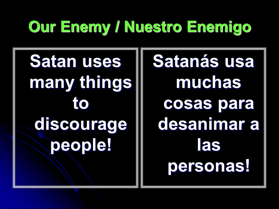 Our Enemy / Nuestro Enemigo