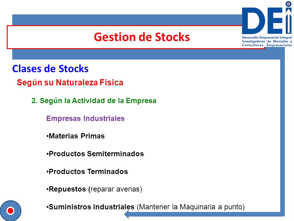 Gestion de Stocks Clases de Stocks Según su Naturaleza Fisica