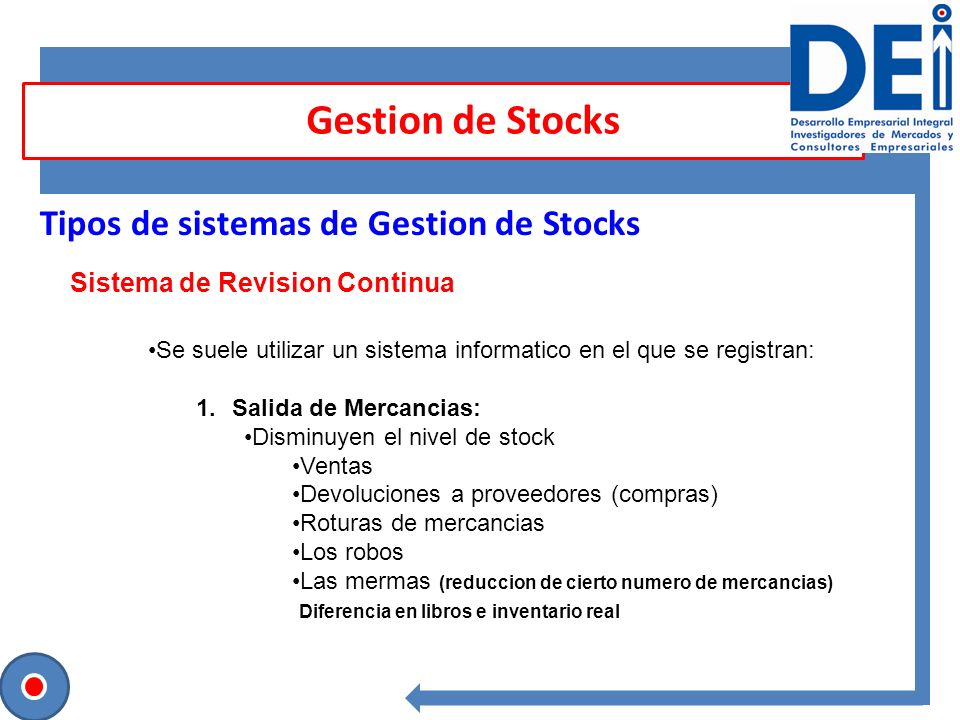 Gestion de Stocks Tipos de sistemas de Gestion de Stocks