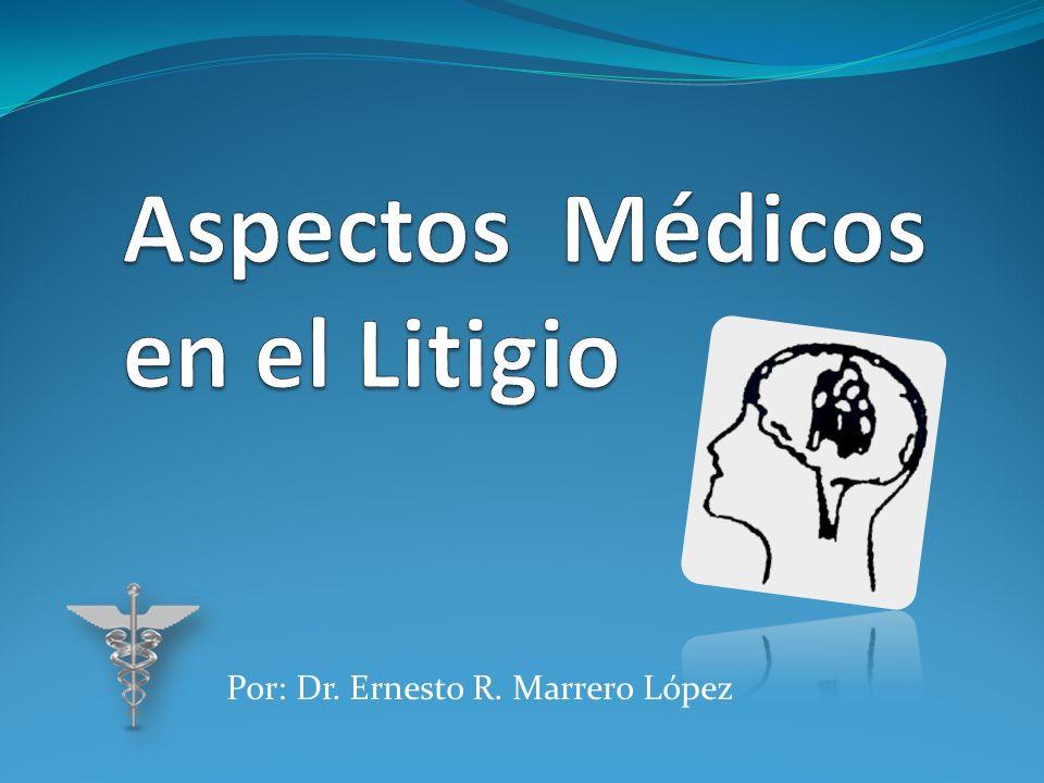 Aspectos Médicos en el Litigio