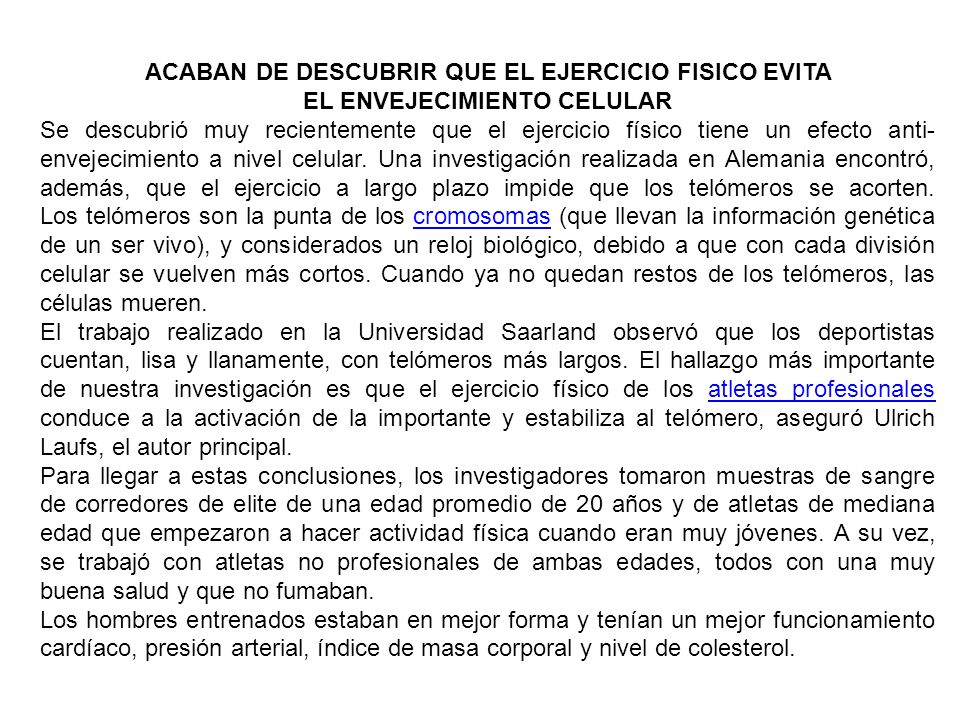ACABAN DE DESCUBRIR QUE EL EJERCICIO FISICO EVITA EL ENVEJECIMIENTO CELULAR