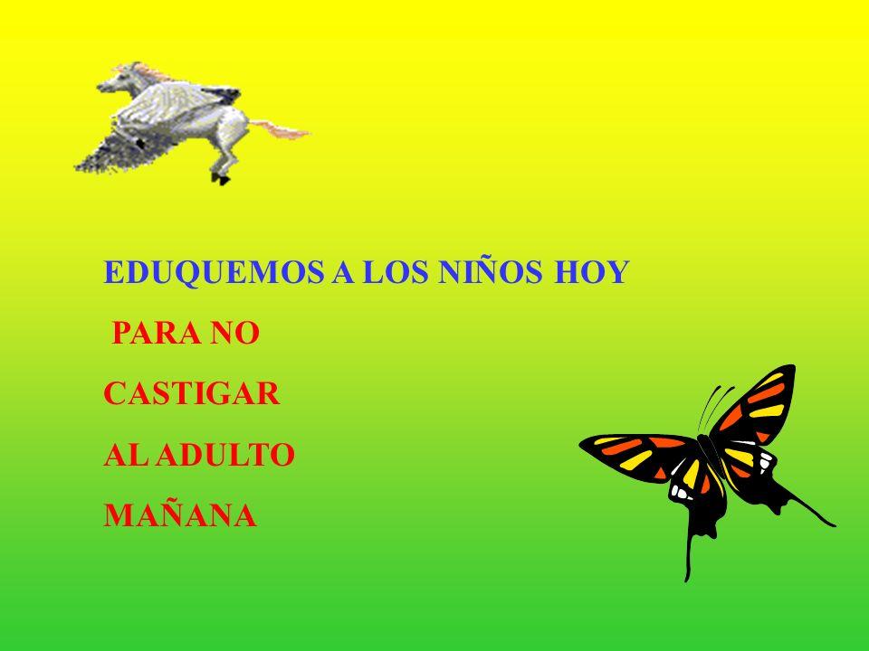 EDUQUEMOS A LOS NIÑOS HOY